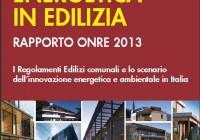Edilizia sostenibile: Rapporto ONRE 2013